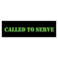 Called To Serve Bumper Sticker