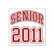 "Senior of 2011 red Square Sticker 3"" x 3"""
