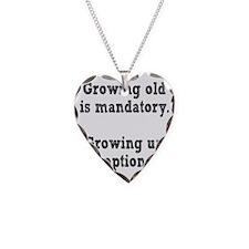 growingold1 Necklace
