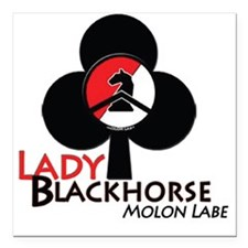 """Lady Blackhorse Molon La Square Car Magnet 3"""" x 3"""""""