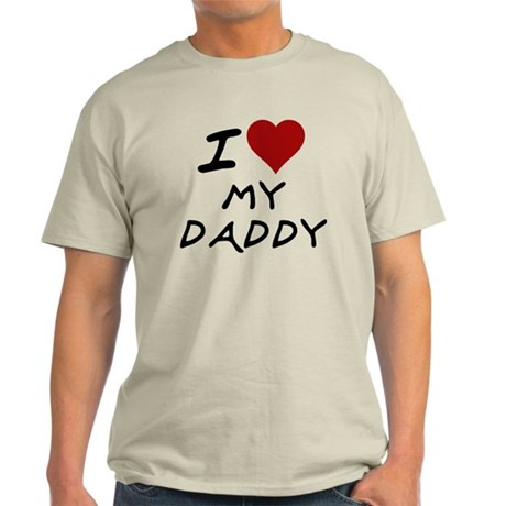 iheartmydaddy Light T-Shirt