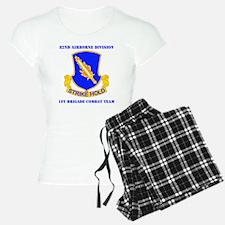 DUI-82ND AIRBORNE DIV 1 BCT Pajamas