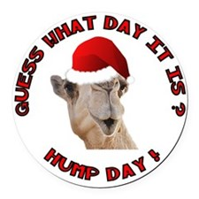 Guess What Day it Is Hump Day Camel Round Car Magn