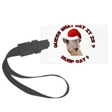 Guess What Day it Is Hump Day Camel Luggage Tag