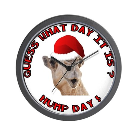 Guess What Day it Is Hump Day Camel Wall Clock