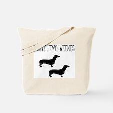 I Have Two Weenies  Tote Bag