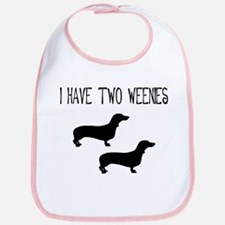 I Have Two Weenies Bib
