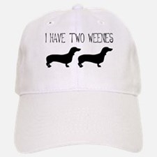 I Have Two Weenies Baseball Baseball Cap