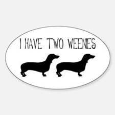 I Have Two Weenies Oval Decal