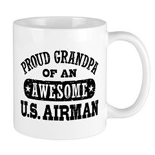 Proud Grandpa of an Awesome US Airman Mug