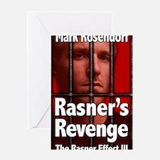 Rasners Revenge Greeting Card