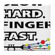 Blow hard, finger fast Tile Coaster