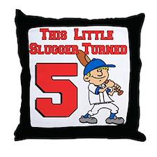 Little Slugger Turned 5 Throw Pillow