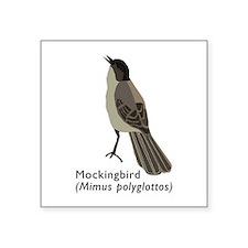 "mockingbird Square Sticker 3"" x 3"""