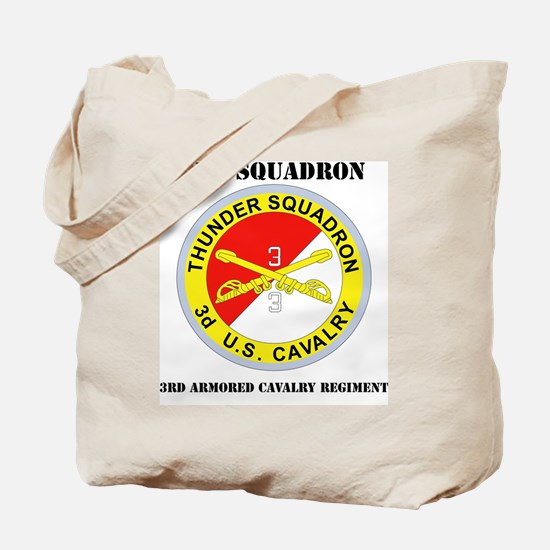 DUI-3-3RD ARMORED CAVALRY REGIMENT WITH T Tote Bag