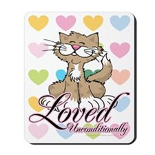 Unconditionally-Loved-Cat-2 Mousepad