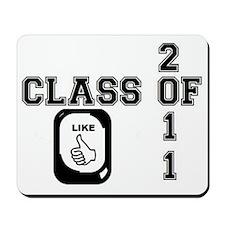 CLASS OF 2011 LIKE HORIZONTAL Mousepad