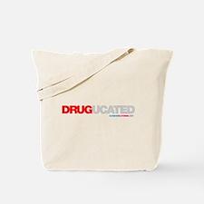 Drugucated Tote Bag