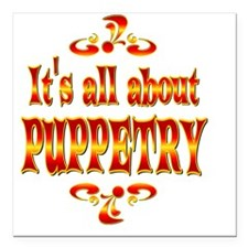 "PUPPETRY Square Car Magnet 3"" x 3"""