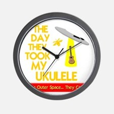 The Day They Took My Ukulele Wall Clock