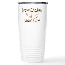 Brown Chicken, Brown Cow Travel Mug