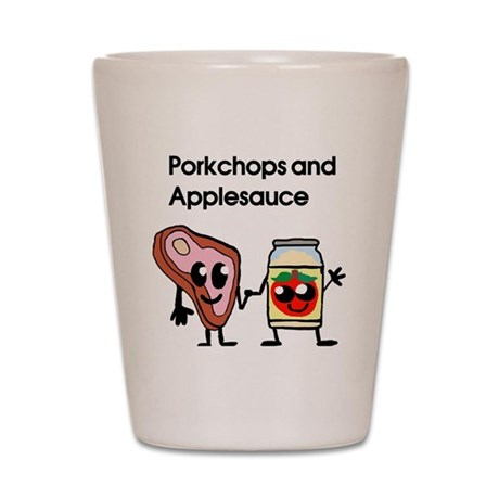porkchop and applesauce Shot Glass