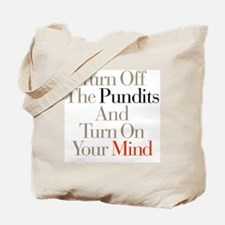 Turn_Off_Pundits Tote Bag