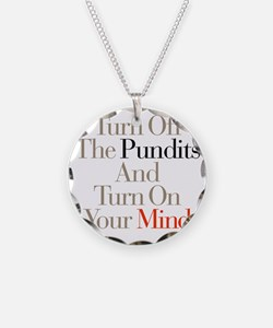 Turn_Off_Pundits Necklace
