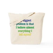 believeeverything_rnd2 Tote Bag