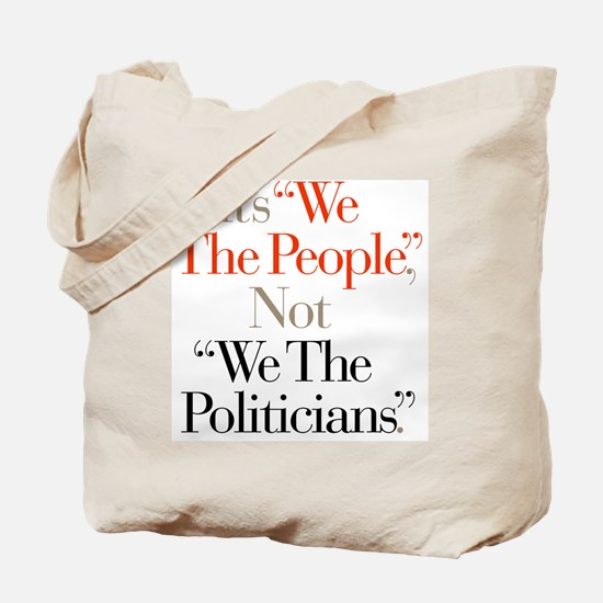 We_The_Politicians Tote Bag