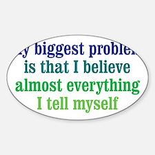 believeeverything_btle2 Sticker (Oval)