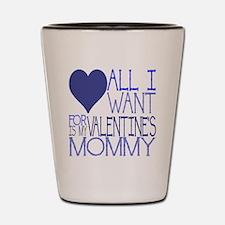 BLUE MOMMY Shot Glass
