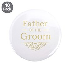 """Father of the Groom gold 3.5"""" Button (10 pack)"""