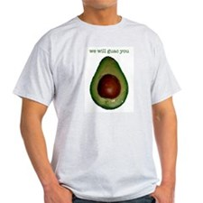 We Will Guac You Ash Grey T-Shirt