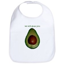 We Will Guac You Bib