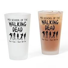 zombiemedschoolfirstyear Drinking Glass