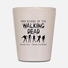 zombiemedschoolsecondyear Shot Glass