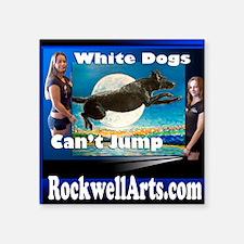 """3- white dogs T Square Sticker 3"""" x 3"""""""