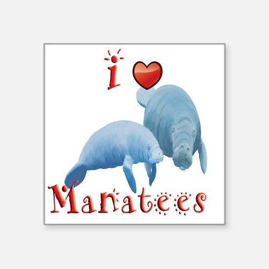 "I-love-manatees Square Sticker 3"" x 3"""