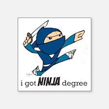 """ninja-degree Square Sticker 3"""" x 3"""""""