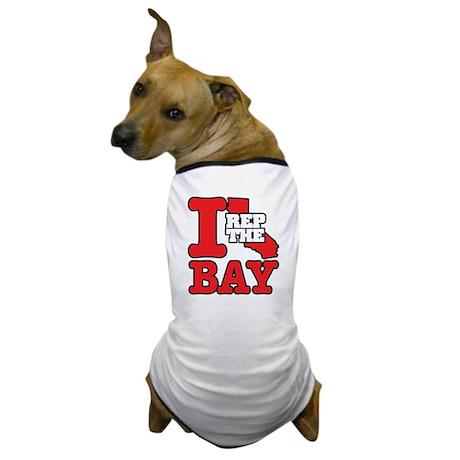 I REP THE BAY Dog T-Shirt