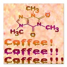"""Coffee Coffee Coffee wit Square Car Magnet 3"""" x 3"""""""