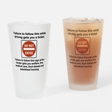DO NOT ENTER... Drinking Glass