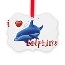 I-love-dolphins-long Ornament