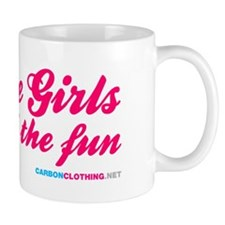College Girls Have All The Fun Mug