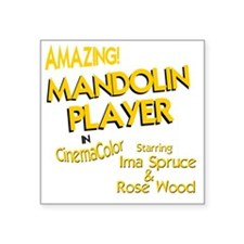 "funny mandolin player mando Square Sticker 3"" x 3"""