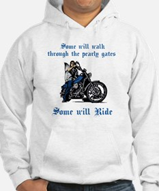 Some will walk some will ride_dk Hoodie
