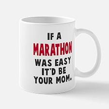 If Marathon Was Easy Mug
