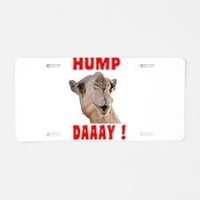 Hump Daaay Camel Aluminum License Plate