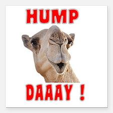 "Hump Daaay Camel Square Car Magnet 3"" x 3"""